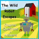 The Wild Robot Escapes-Chapter Questions & Answers