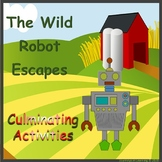 The Wild Robot Escapes-Culminating Activities