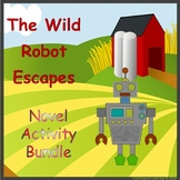 The Wild Robot Escapes - Novel Activity Bundle