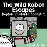 The Wild Robot Escapes Novel Study Bundle: Digital+ Printable [Peter Brown]