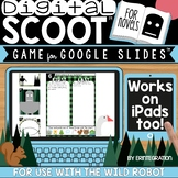 The Wild Robot Interactive Digital Scoot on Google Slides