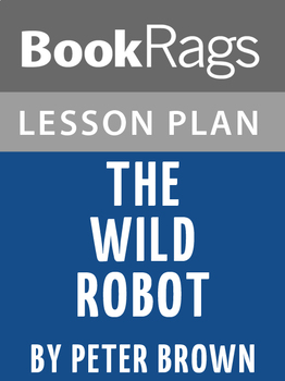The Wild Robot Lesson Plans