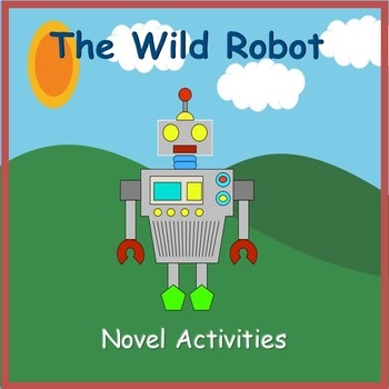 The Wild Robot Novel Activities