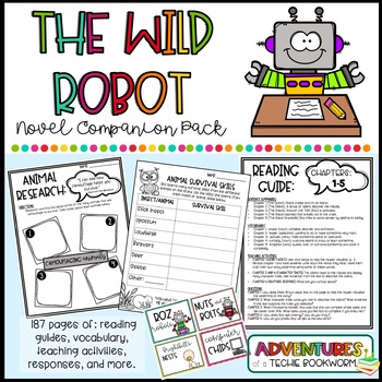 The Wild Robot {Novel Companion Pack}