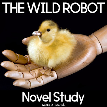The Wild Robot Novel Study | Distance Learning