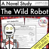 The Wild Robot Novel Study Unit: comprehension, vocabulary, activities, tests