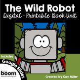 The Wild Robot [Peter Brown] Book Unit