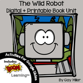 The Wild Robot Novel Study: vocabulary, comprehension questions, writing