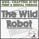 The Wild Robot Quiz 2 (Ch. 21-40)