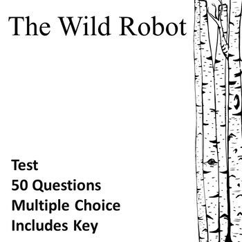 The Wild Robot Test EDITABLE!