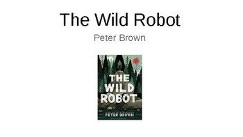 The Wild Robot by Peter Brown Novel Guide
