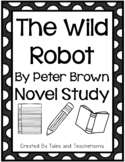 The Wild Robot by Peter Brown Novel Study