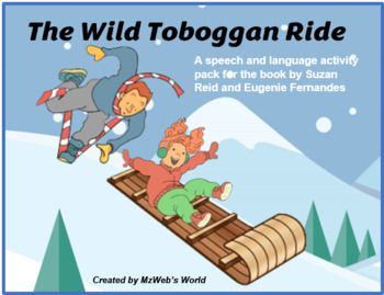 The Wild Toboggan Ride: Activity pack for speech-language