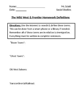 The Wild West & Frontier Homework Definitions