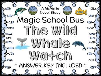The Wild Whale Watch (Magic School Bus) Novel Study / Comp