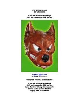 The Wild Wolves of Wyoming - A One Act Musical for Kids