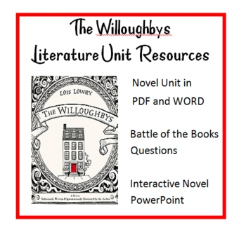 """""""The Willoughbys"""", by L. Lowry, ENTIRE UNIT OF RESOURCES on CD"""