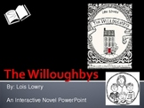"""""""The Willoughbys"""", by L. Lowry, Interactive Novel PowerPoint"""