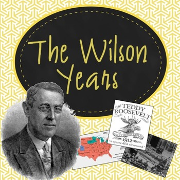The Wilson Years PowerPoint