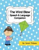 The Wind Blew: Speech & Language Companion