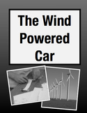The Wind Powered Car: Cross Curricular STEM Project (Grades 3-5)