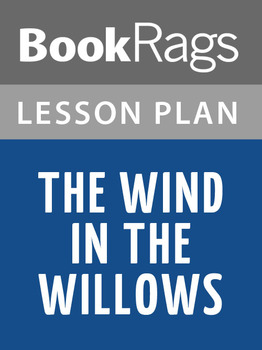 The Wind in the Willows Lesson Plans