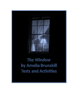The Window by Amelia Brunskill Tests and Activities