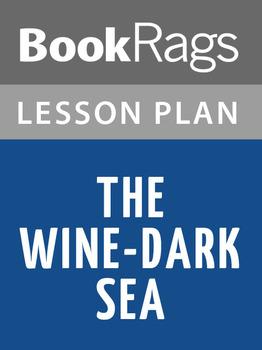 The Wine-dark Sea Lesson Plans