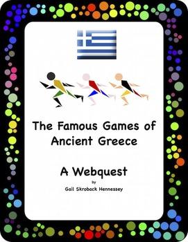 Ancient Greece:(The Famous Games: A Webquest)