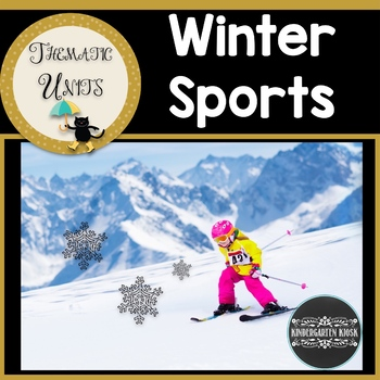 Winter Olympics Winter Sports: Thematic Unit