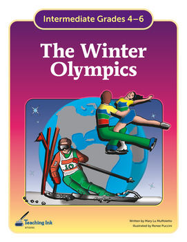 The Winter Olympics (Grades 4-6) by Teaching Ink