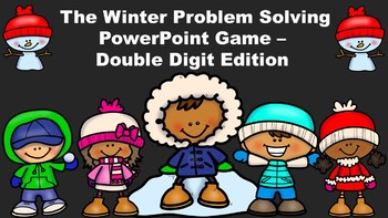 The Winter Problem Solving PowerPoint Game - Double Digit Edition