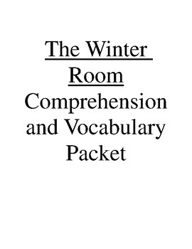 The Winter Room Comprehension and Vocabulary Packet