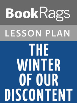 The Winter of Our Discontent Lesson Plans