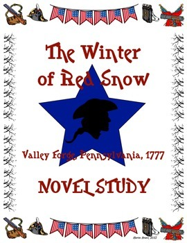 The Winter of Red Snow Novel Study