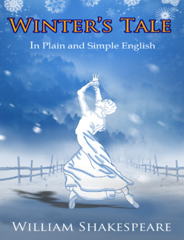 The Winter's Tale In Plain and Simple English