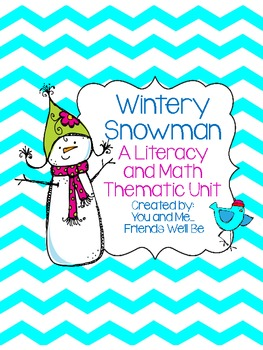 The Wintery Snowman: A Literacy and Math Thematic Unit