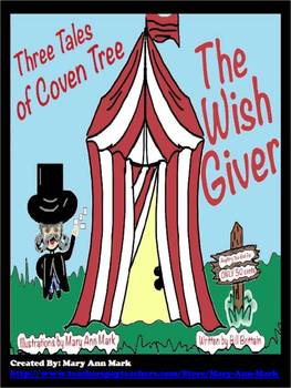 """The Wish Giver: Three Tales of Coven Tree"" A Reading Unit With Great Lessons!"