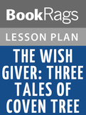 The Wish Giver: Three Tales of Coven Tree Lesson Plans