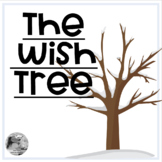 The Wish Tree- a holiday lesson on optimism for virtual an