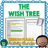 The Wish Tree by Kyo Maclear Lesson Plan and Activities