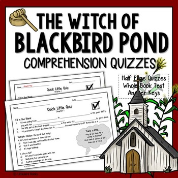 The Witch of Blackbird Pond Book Test and Chapter Quizzes
