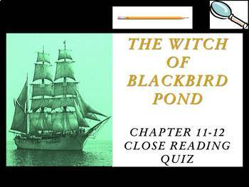 The Witch of Blackbird Pond by Elizabeth George Speare - Chapters 11-12 Quiz