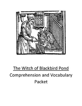 The Witch of Blackbird Pond Comprehension and Vocabulary Packet