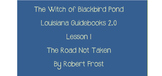 The Witch of Blackbird Pond Lesson 1 - Louisiana Guidebooks 2.0