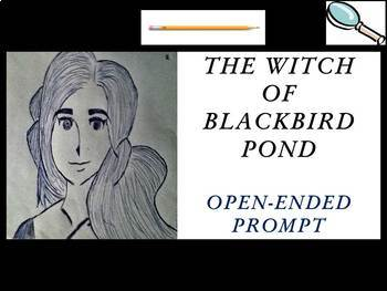 The Witch of Blackbird Pond by Elizabeth George Speare - Open-ended Prompt