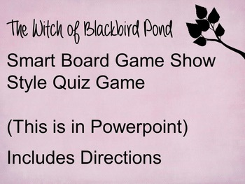 The Witch of Blackbird Pond  Power Point Quiz Game (Great