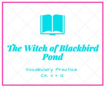 The Witch of Blackbird Pond Vocabulary Activity Ch. 11 + 12