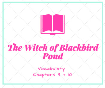 The Witch of Blackbird Pond Vocabulary PowerPoint Ch. 9 + 10