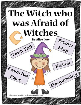 The Witch who was Afraid of Witches - Text Talk and Story Study